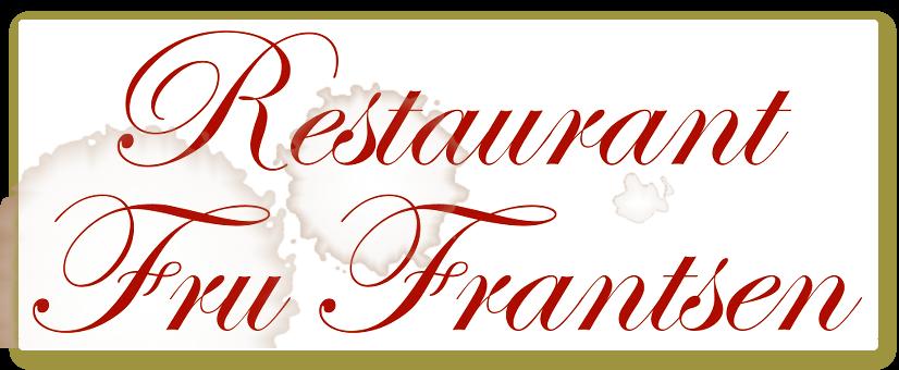 Restaurant Fru Frantsen
